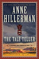 The Tale Teller: A Leaphorn, Chee & Manuelito Novel (A Leaphorn, Chee & Manuelito Novel (5))