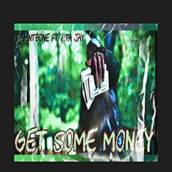 Get Some Money (feat. Mta Jay)