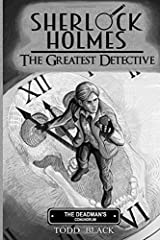 Sherlock Holmes - The Greatest Detective - The Deadman's Conundrum Paperback