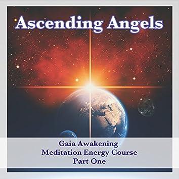 Gaia Awakening - Meditation Energy Course Part One
