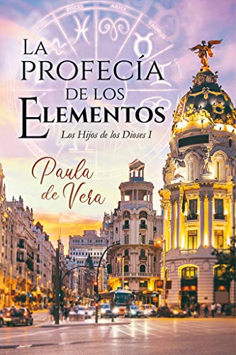 La profecía de los Elementos de Paula de Vera