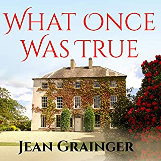 What Once Was True                   By:                                                                                                                                 Jean Grainger                               Narrated by:                                                                                                                                 Caroline Lennon                      Length: 11 hrs and 15 mins     3 ratings     Overall 3.3