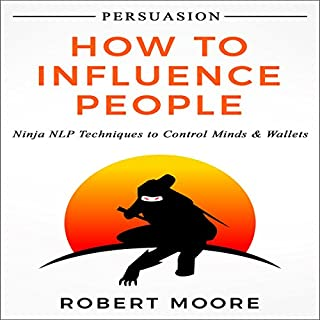 Persuasion: How to Influence People audiobook cover art