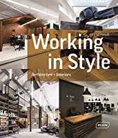 Working in Style: Architecture + Interior