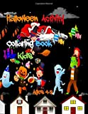 Halloween  Activity Collaring Book  for Kids ages 4-8: Fun workbook game for kids. Learn coloring, counting, Dot To Dot, maze to find puzzles and much more. Strengthen the imagination EQ!