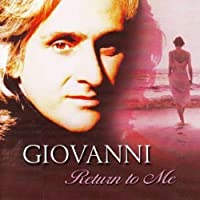 Return to Me by Giovanni (2004-05-03)