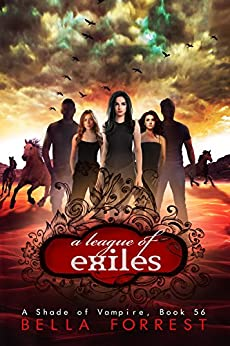 A Shade of Vampire 56: A League of Exiles by [Bella Forrest]