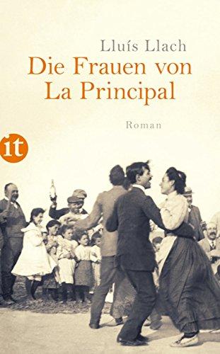 Die Frauen von La Principal: Roman (insel taschenbuch)