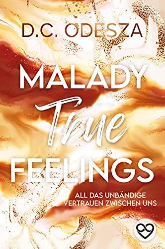 MALADY True Feelings