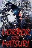 Horror Matsuri 2020 (English Edition)