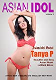 Asian Idol: Sexy and Beautiful Asian Model (Volume Book 3)