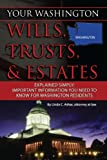 Your Washington Wills, Trusts, & Estates Explained Simply: Important Information You Need to Know for Washington Residents (Your... Wills, Trusts, & Estates) (English Edition)