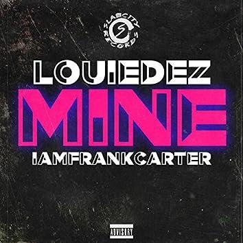 Mine (feat. Iamfrankcarter)