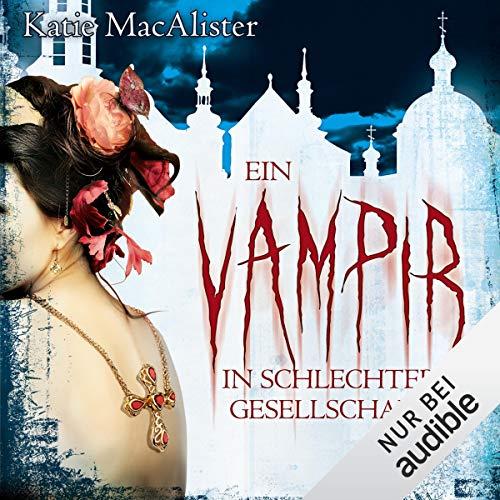 Ein Vampir in schlechter Gesellschaft     Dark Ones 8              Autor:                                                                                                                                 Katie MacAlister                               Sprecher:                                                                                                                                 Vera Teltz                      Spieldauer: 9 Std. und 37 Min.     331 Bewertungen     Gesamt 4,4