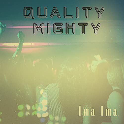 Quality Mighty