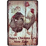 Happy Chickens Lay More Eggs, Rooster Decor Metal Tin Sign, Wall Ornament Farm & Bar Decor 8' X 12'