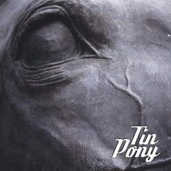 Tin Pony