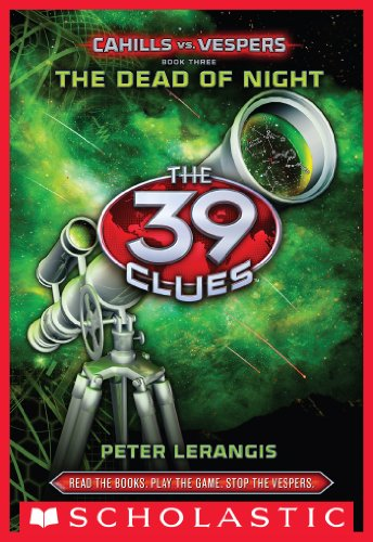 The 39 Clues: Cahills vs. Vespers Book 3: The Dead of Night (English Edition)