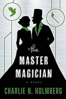 The Master Magician (The Paper Magician Book 3) by [Charlie N. Holmberg]