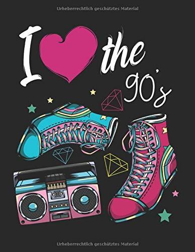 I Love the 90s Neunziger Party Retro Vintage: A4+ Softcover 120 beschreibbare karierte Seiten   22 x 28 cm (8,5x11 Zoll)