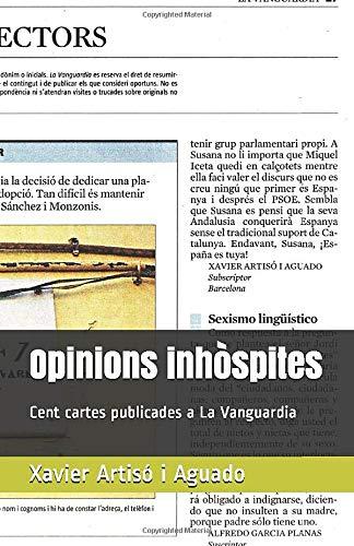 Opinions inhòspites: Cent cartes publicades a La Vanguardia