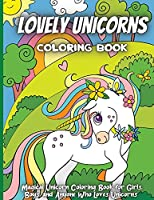 Amazing Unicorns Coloring Book: Beautiful and Cute Unicorn coloring pages for girls and boys