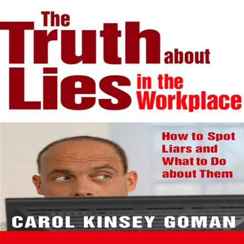 Couverture de The Truth About Lies in the Workplace
