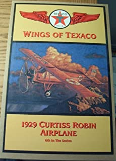 Wings of Texaco 1929 Curtiss Robin Airplane-6th In The Series by Ertl Collectibles
