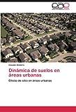 Dinámica de suelos en áreas urbanas