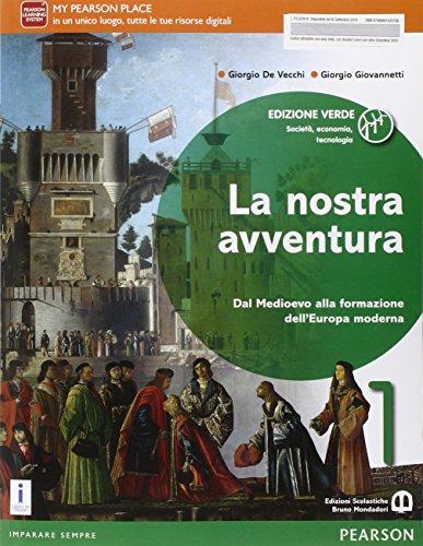 La nostra avventura. Ediz. verde. Per le Scuole superiori. Con e-book. Con espansione online: 1