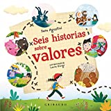 Seis historias sobre valores (Diviértete aprendiendo)