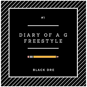 Diary Of A G Freestyle