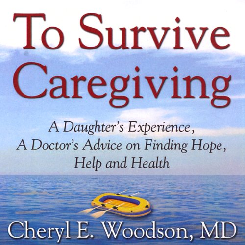 To Survive Caregiving audiobook cover art
