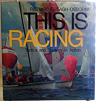 This is racing: Tactics and strategy in action 0914814079 Book Cover