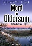 Mord in Oldersum. Ostfrieslandkrimi (Dr. Josefine Brenner ermittelt 10)