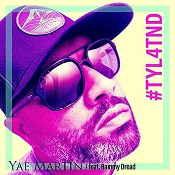 #TYL4TND (feat. Rammy Dread)