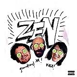 Zen [Explicit]