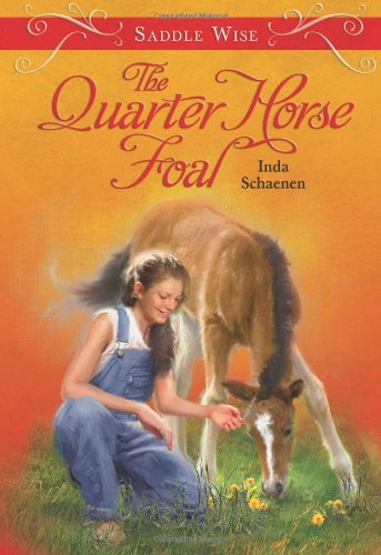 Saddle Wise: The Quarter Horse Foal