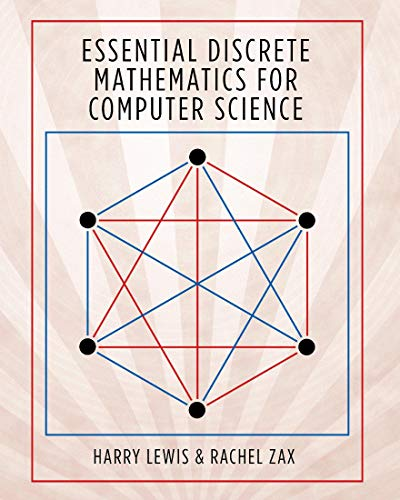 Compare Textbook Prices for Essential Discrete Mathematics for Computer Science  ISBN 9780691179292 by Lewis, Harry,Zax, Rachel