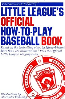 Little League's Official How-to-Play Baseball Book