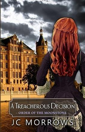 A Treacherous Decision: Volume 2