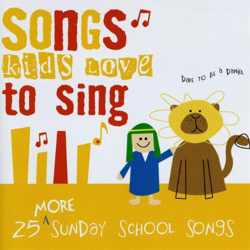 25 More Sunday School Songs Kids Love To Sing