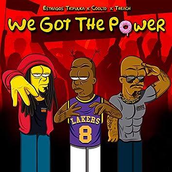 We Got the Power