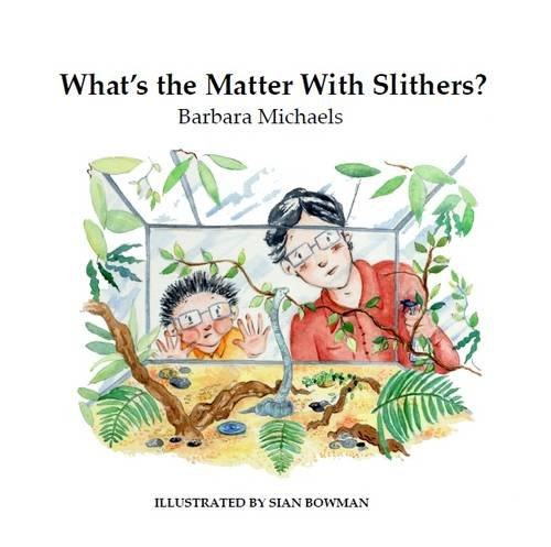 What\'s the Matter with Slithers?