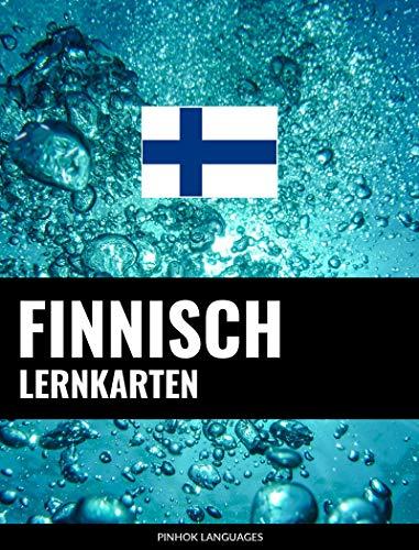 Finnisch Lernkarten: 800 wichtige Finnisch-Deutsch und Deutsch-Finnisch Flashcards