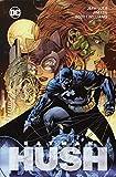 Batman: Hush (Neuausgabe): Bd. 2 (von 2) - Jeph Loeb