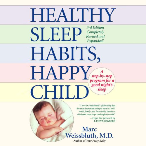 Healthy Sleep Habits, Happy Child cover art