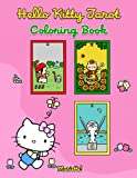 Mariette! - Hello Kitty Tarot Coloring Book: Fantasy Coloring Book for Adults and Teens
