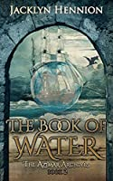 The Book of Water: Book Two of the Azimar Archives
