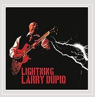 Lightning Larry Dupio